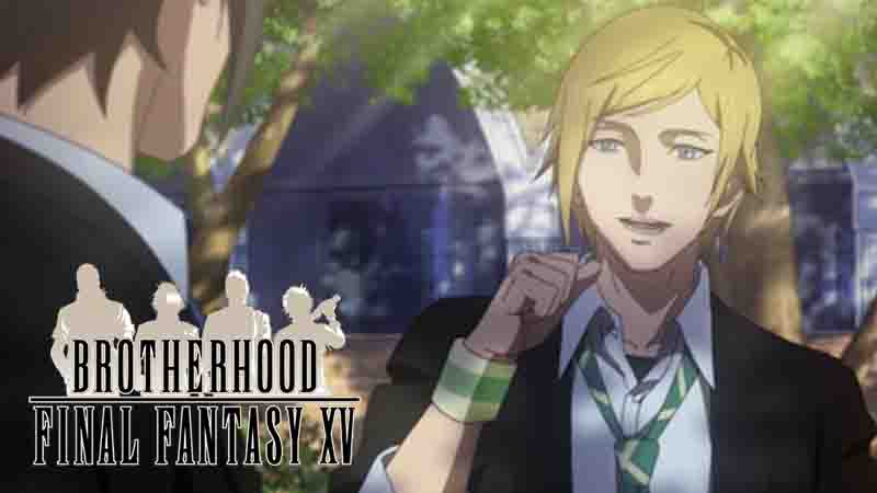 Nonton Nih Anime Brotherhood Final Fantasy XV Episode 2